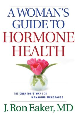 Image for Woman's Guide to Hormone Health, A: The Creator's Way for Managing Menopause