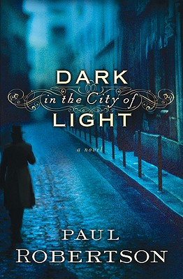 Image for Dark In The City Of Light
