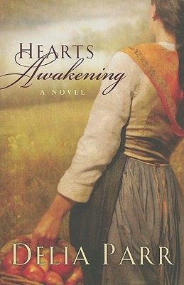 Hearts Awakening, Delia Parr