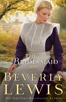 The Bridesmaid (Home to Hickory Hollow), Beverly Lewis