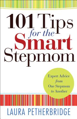Image for 101 Tips for the Smart Stepmom