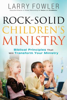 Image for Rock-Solid Children's Ministry (paper)