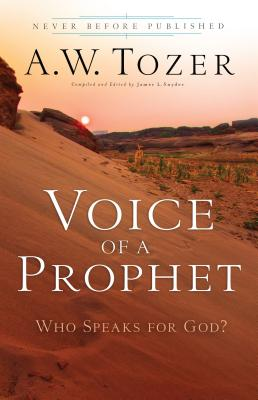 Image for Voice of a Prophet: Who Speaks for God?