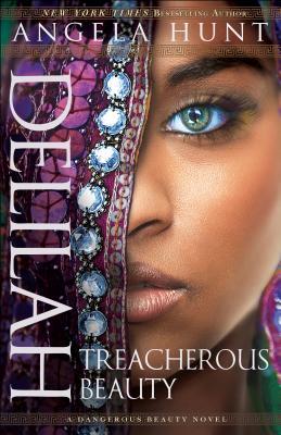 Image for Delilah: Treacherous Beauty (A Dangerous Beauty Novel)
