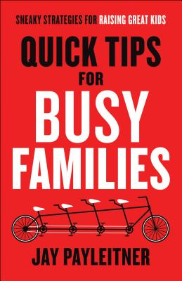 Image for Quick Tips for Busy Families