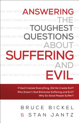 Image for Answering the Toughest Questions About Suffering and Evil