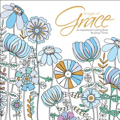 Image for Images of Grace