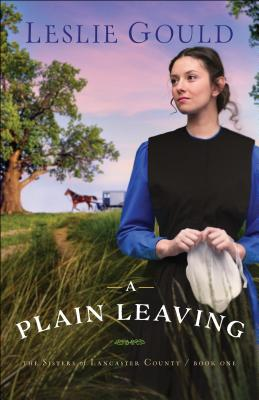 Image for A Plain Leaving (The Sisters of Lancaster County)