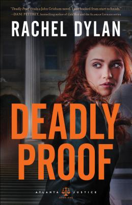 Image for Deadly Proof (Atlanta Justice)