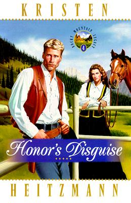 Image for Honors Disguise (Rocky Mountain Legacy #4)