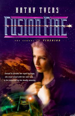 Image for Fusion Fire (Firebird Trilogy)