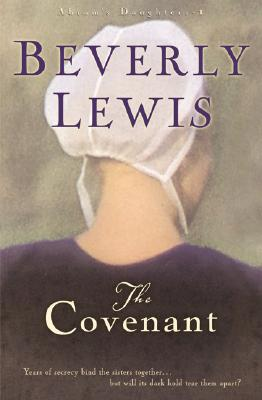 The Covenant (Abram's Daughters #1), Beverly Lewis