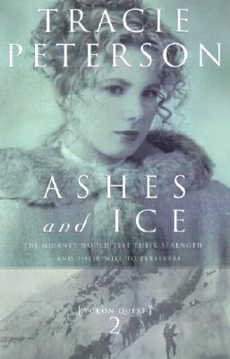 Image for Ashes and Ice (Yukon Quest #2)