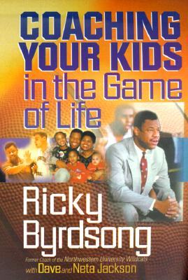 Image for Coaching Your Kids in the Game of Life
