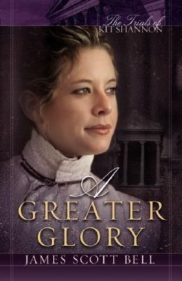 Image for A Greater Glory (The Trials of Kit Shannon #1)