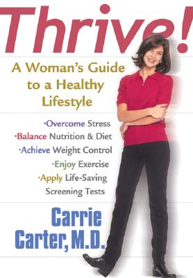 Image for Thrive: A Woman's Guide to a Healthy Lifestyle