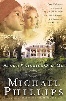 Angels Watching over Me (Shenandoah Sisters #1), Phillips, Michael
