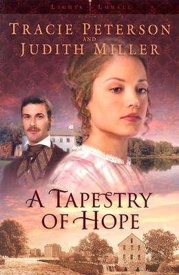 Image for A Tapestry of Hope (Lights of Lowell Series #1)