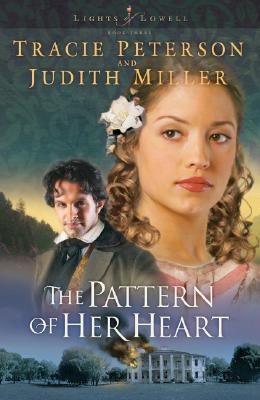 Image for The Pattern of Her Heart (Lights of Lowell Series #3)