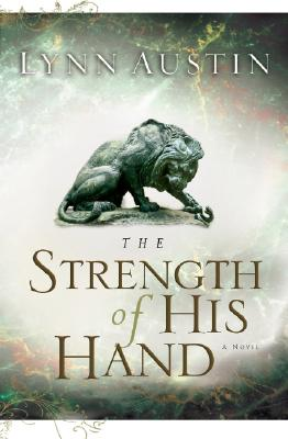 Image for The Strength of His Hand (Chronicles of the Kings #3)