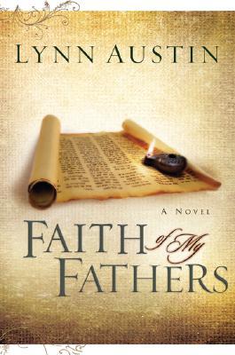 FAITH OF MY FATHERS, AUSTIN, LYNN