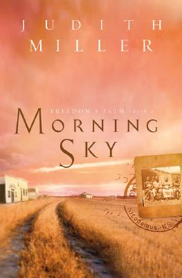 Image for Morning Sky (Freedoms Path Series 2)
