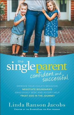 Image for The Single Parent: Confident and Successful
