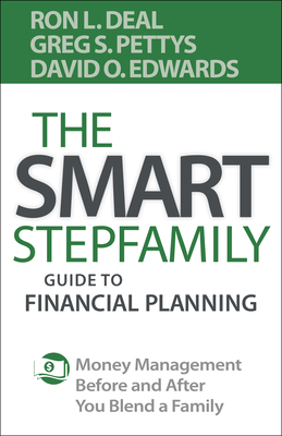 Image for The Smart Stepfamily Guide to Financial Planning: Money Management Before and After You Blend a Family