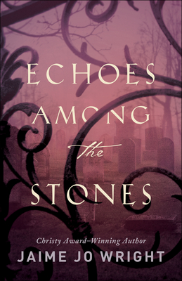 Image for Echoes among the Stones