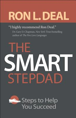 Image for The Smart Stepdad: Steps to Help You Succeed