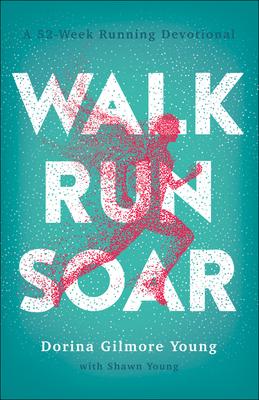 Image for Walk, Run, Soar