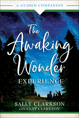 Image for The Awaking Wonder Experience: A Guided Companion