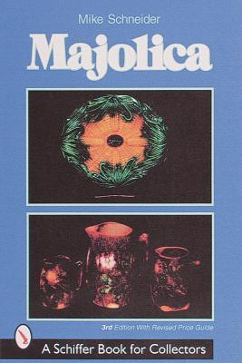 Image for Majolica (Schiffer Book for Collectors)