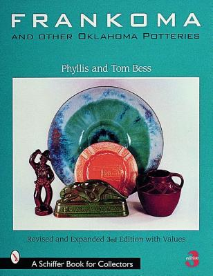 Frankoma and Other Oklahoma Potteries (Schiffer Book for Collectors), Bess, Phyllis