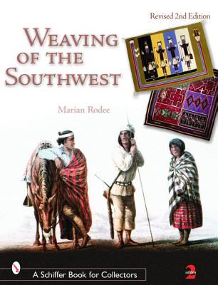 Image for Weaving of the Southwest (A Schiffer Book for Collectors Ser.)