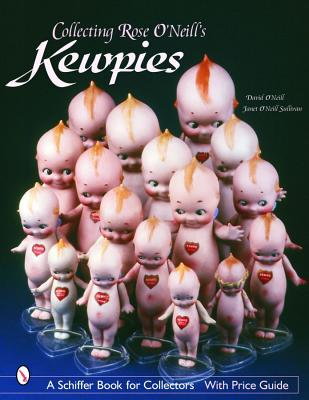 Image for Collecting Rose O'Neill's Kewpies (Schiffer Book for Collectors)
