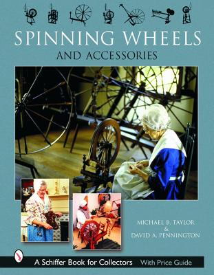 Image for Spinning Wheels and Accessories (Schiffer Book for Collectors)