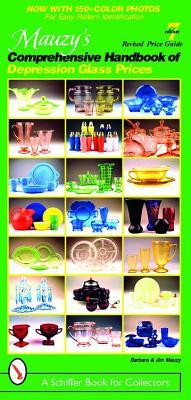 Image for Mauzy's Comprehensive Handbook Of Depression Glass Prices