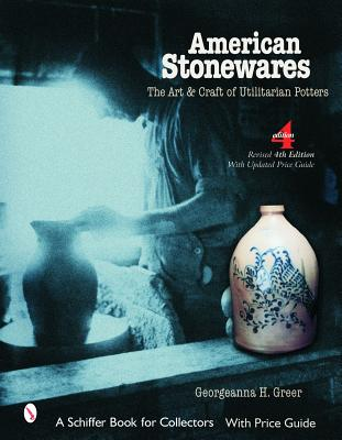 Image for American Stonewares; the Art & Craft of Utilitarian Potters