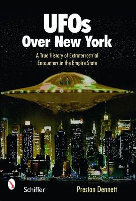 Image for UFOs Over New York - A True History of  Extraterrestrial Encounters in the Empire State