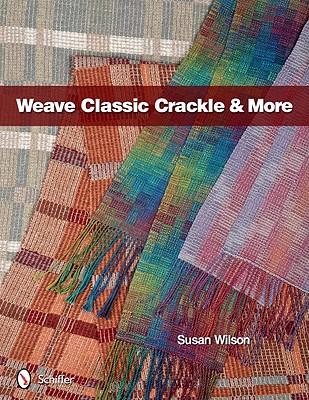 Weave Classic Crackle & More, Wilson, Susan