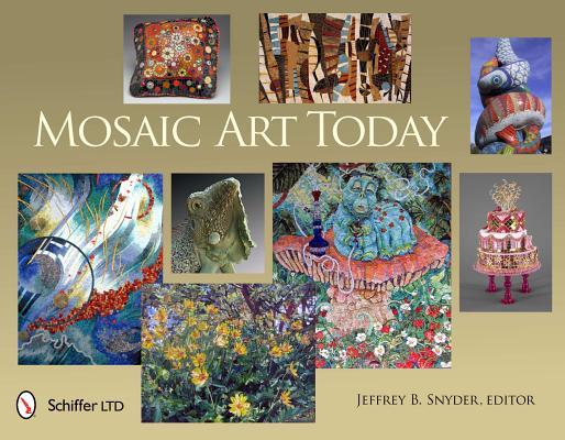 Mosaic Art Today, Snyder, Jeffrey B.