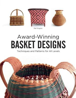 Image for Award-Winning Basket Designs: Techniques and Patterns for All Levels