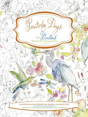Image for Painterly Days Woodland: The Woodland Watercoloring Book for Adults