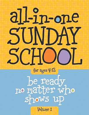 Image for All-in-One Sunday School Volume 1: When you have kids of all ages in one classroom
