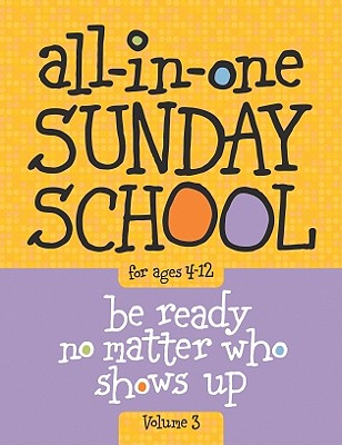 Image for All-in-One Sunday School Volume 3: When you have kids of all ages in one classroom