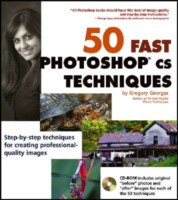 Image for 50 Fast Photoshop CS Techniques (50 Fast Techniques Series)