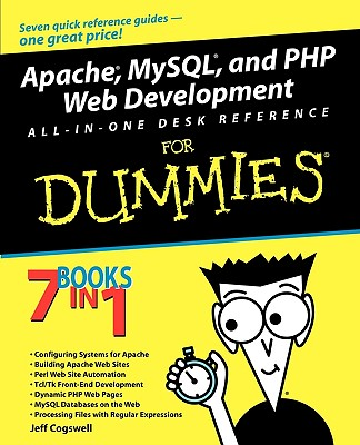Apache, MySQL, and PHP Web Development All-in-One Desk Reference For Dummies, Cogswell, Jeff