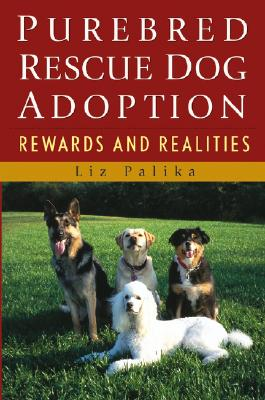 Image for Purebred Rescue Dog Adoption: Rewards and Realities