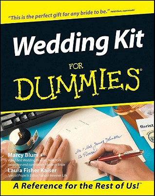 Wedding Kit for Dummies (Soft Cover with CDR), Marcy Blum, Laura Fisher Kaiser